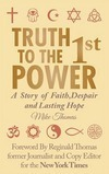 """Truth to the First Power"""