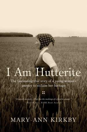 I Am Hutterite by Mary-Ann Kirkby