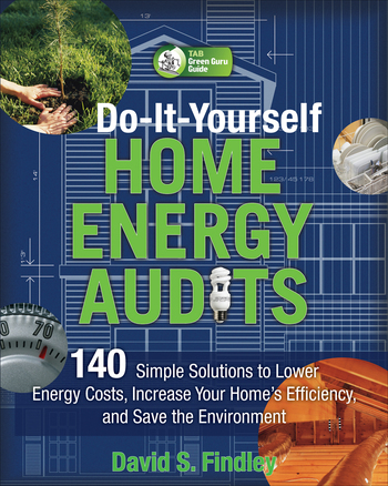 DO-IT-YOURSELF HOME ENERGY AUDITS