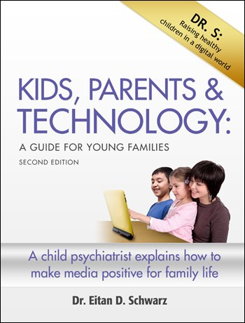"Harvard Medical School lecturer Dr. Alvin Rosenfeld praises the book, ""Finally someone – Dr. S – has given parents an easy-to-read, but very helpful guide to managing the electronic world that surrounds children and us. Read it!"""
