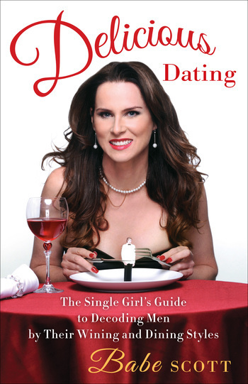 Delicious Dating by Babe Scott (www.babescott.com)
